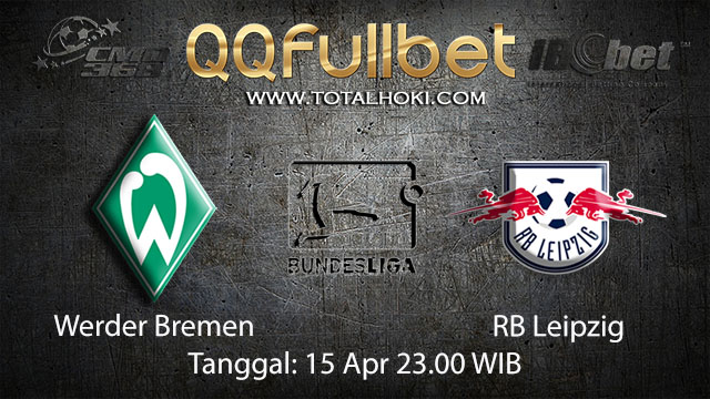 BOLA88 - PREDIKSI TARUHAN BOLA WERDER BREMEN VS RB LEIPZIG 15 APRIL 2018 ( GERMAN BUNDESLIGA )