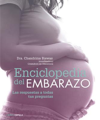 LIBRO - Enciclopedia del embarazo  Las respuestas a todas tus preguntas Dra. Chandrima Biswas (Libros Cúpula - 21 Junio 2016)  SALUD | Edición papel  Comprar en Amazon España