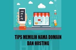 Tips Memilih Nama Domain dan Hosting