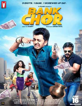 Bank Chor 2017 Full Hindi Movie DVDRip Free Download