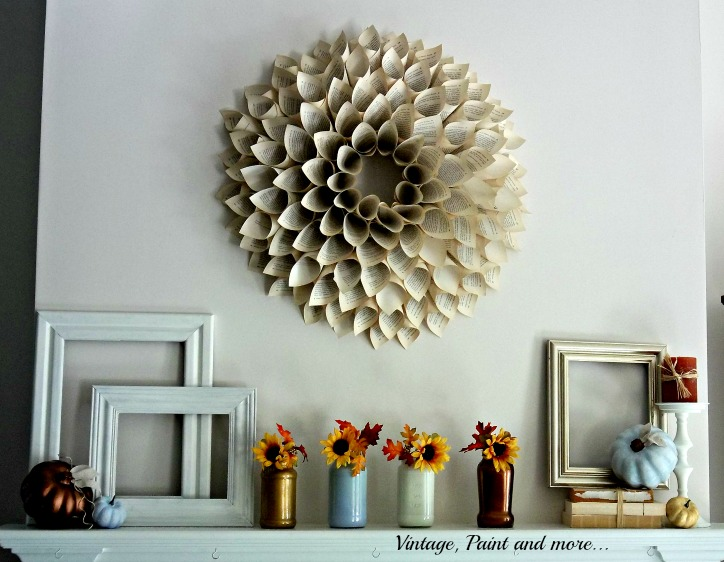 Vintage, Paint and more... book page paper wreath with metallic and powder blue pumpkins and painted jars with sunflowers decorate a fall mantel