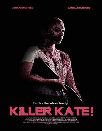 Killer Kate (2018) English HDRip 300MB Full Movie Download