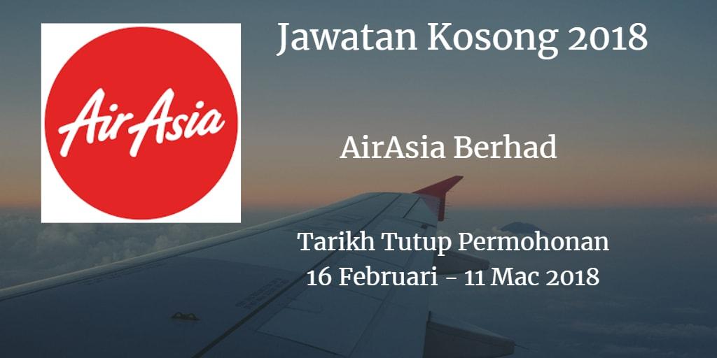 Jawatan Kosong AirAsia Berhad 16 Februari - 11 Mac 2018