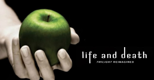 Turning Page | Life and Death: Reviewing Twilight's Gender Swap