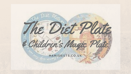 Diet Plate and Magic Plate - mamiskilts.co.uk