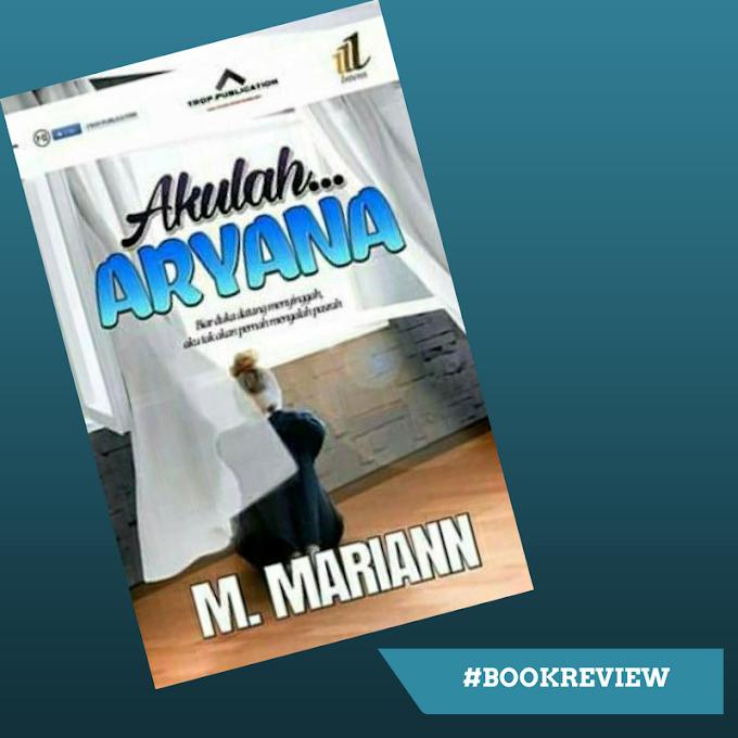 Review Akulah Aryana - M. Mariann