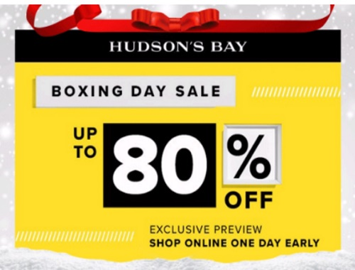 Hudson's Bay Boxing Day Sale Preview Up To 80% Off