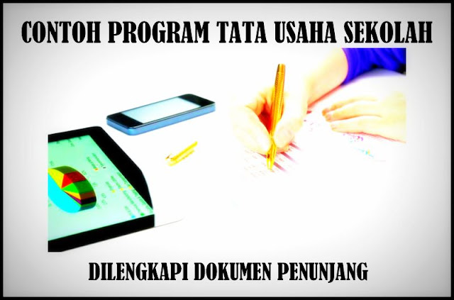 Download Contoh Program Tata Usaha Sekolah Lengkap Dengan Dokumen Penunjang
