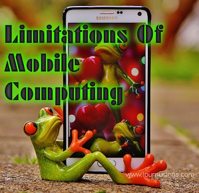 IPU BCA Semester 6 - Mobile Computing - Limitations Of Mobile Computing