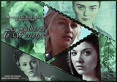 As mulheres de Westeros - Duquesa