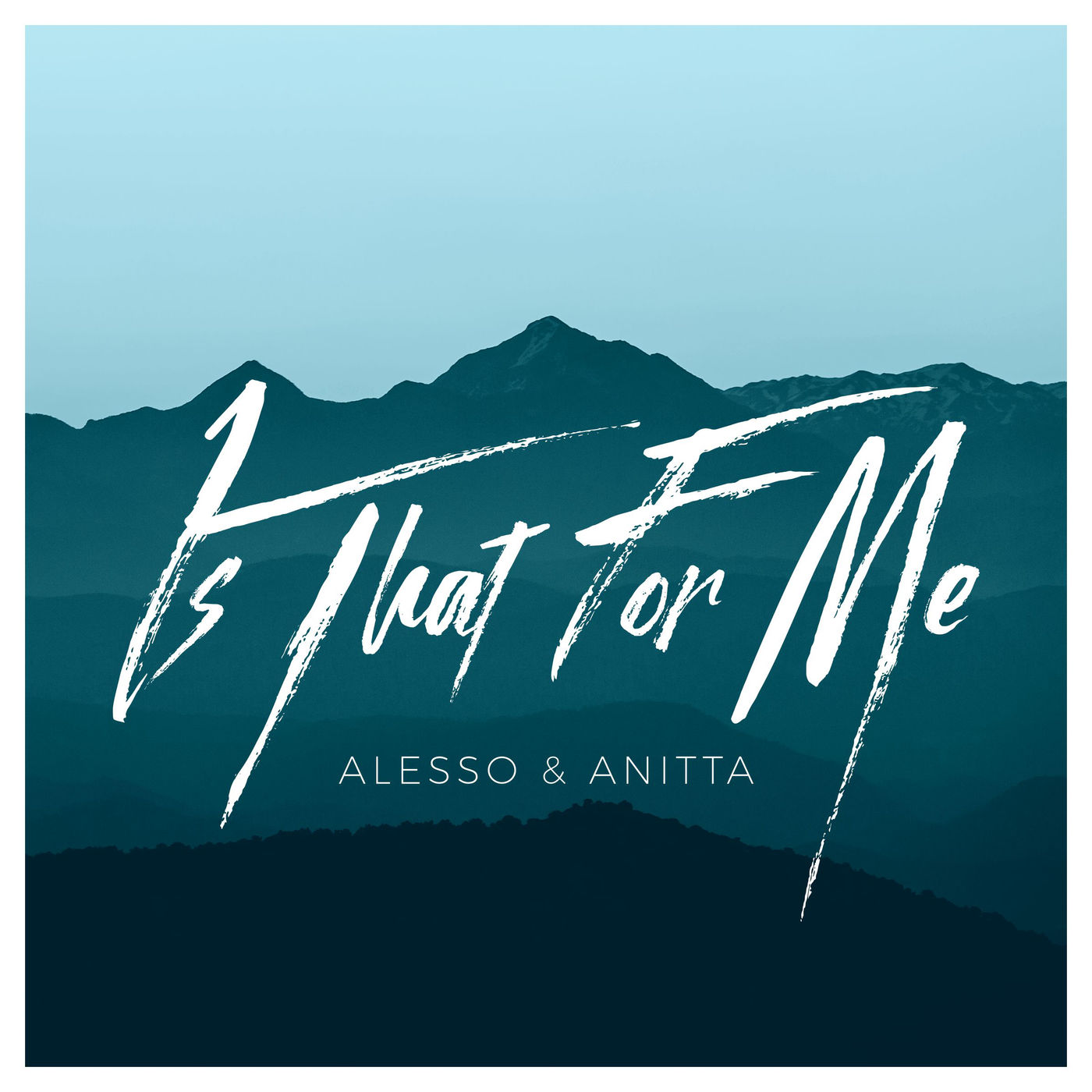 Alesso & Anitta - Is That for Me - Single