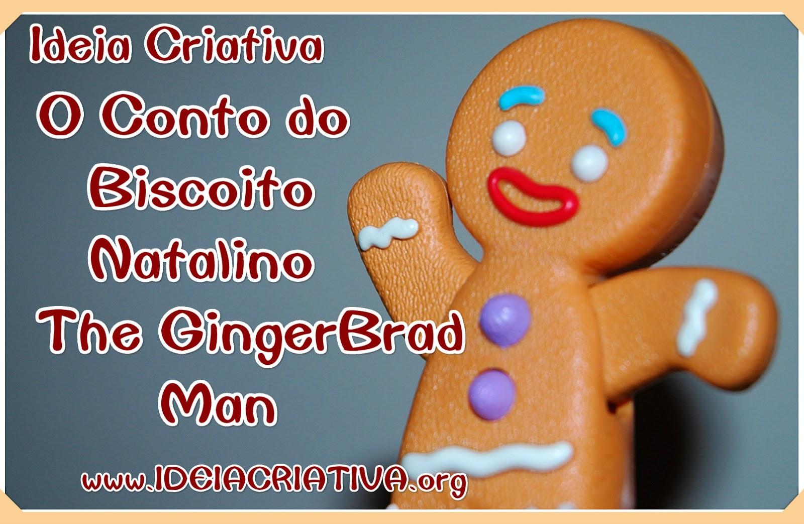 A História do Biscoito Natalino O Gingerbrad Man