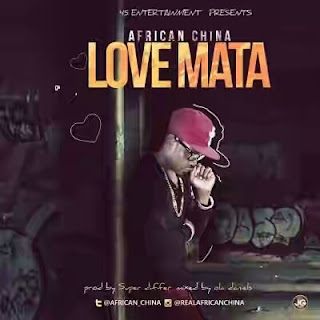 "African China – ""Love Mata""(mp3)"