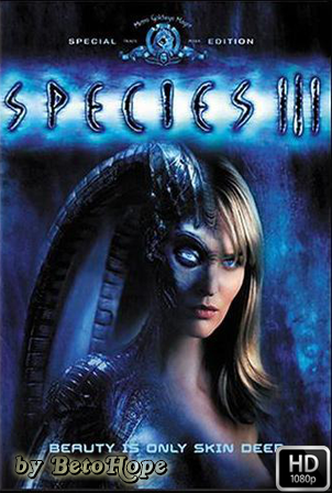 Species 3 [1080p] [Latino-Ingles] [MEGA]