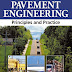 Pavement Engineering Principles and Practice Book