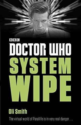 Doctor Who: System Wipe by Oli Smith (4 star review)