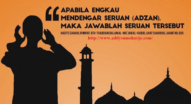 Hasil gambar untuk gambar tentang orang berdoa ketika mendengar adzan