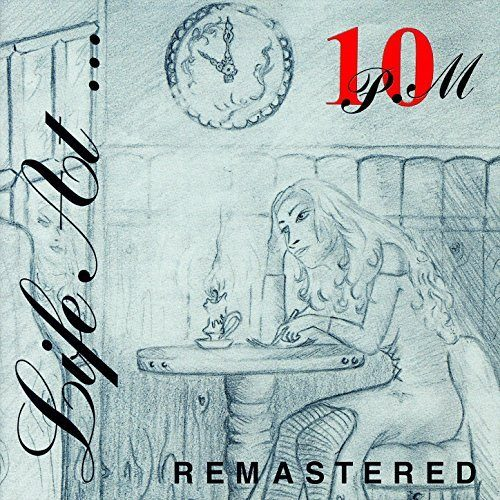 10 P.M. - Life At... 10 P.M. [remastered] (1995)