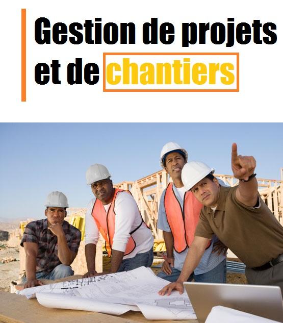 Gestion de projets et de chantiers