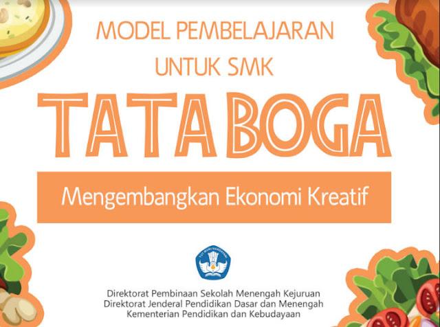 Model Pembelajaran Untuk SMK Tata Boga Dalam Mengembangkan Ekonomi Kreatif