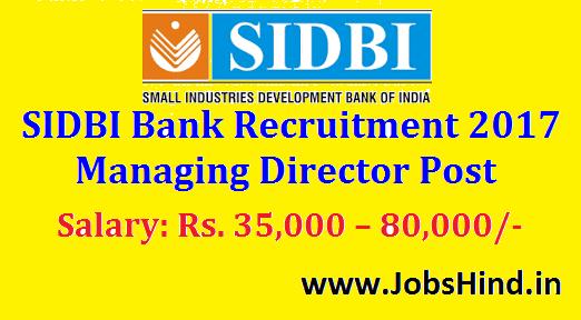 SIDBI Bank Recruitment 2017