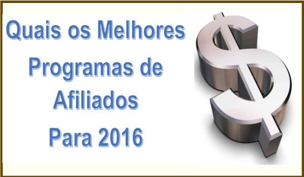 Quais os Melhores Programas de Afiliados para 2016