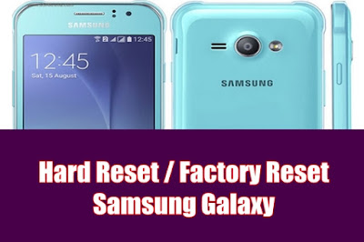 Cara Hard Reset Samsung Galaxy