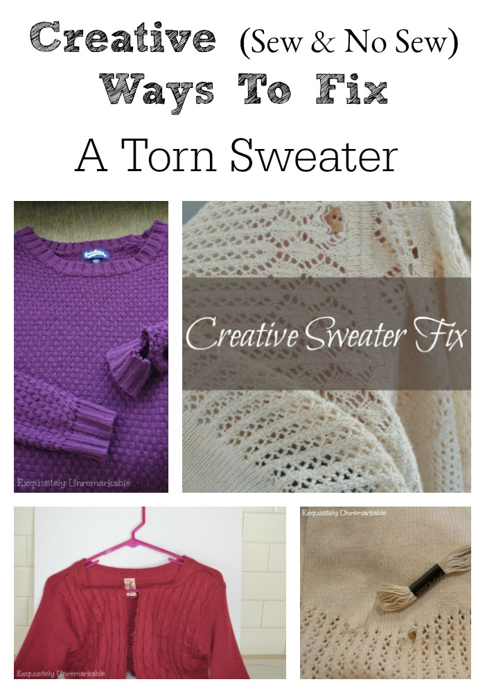 Sew and No Sew Ways To Fix A Torn Sweater