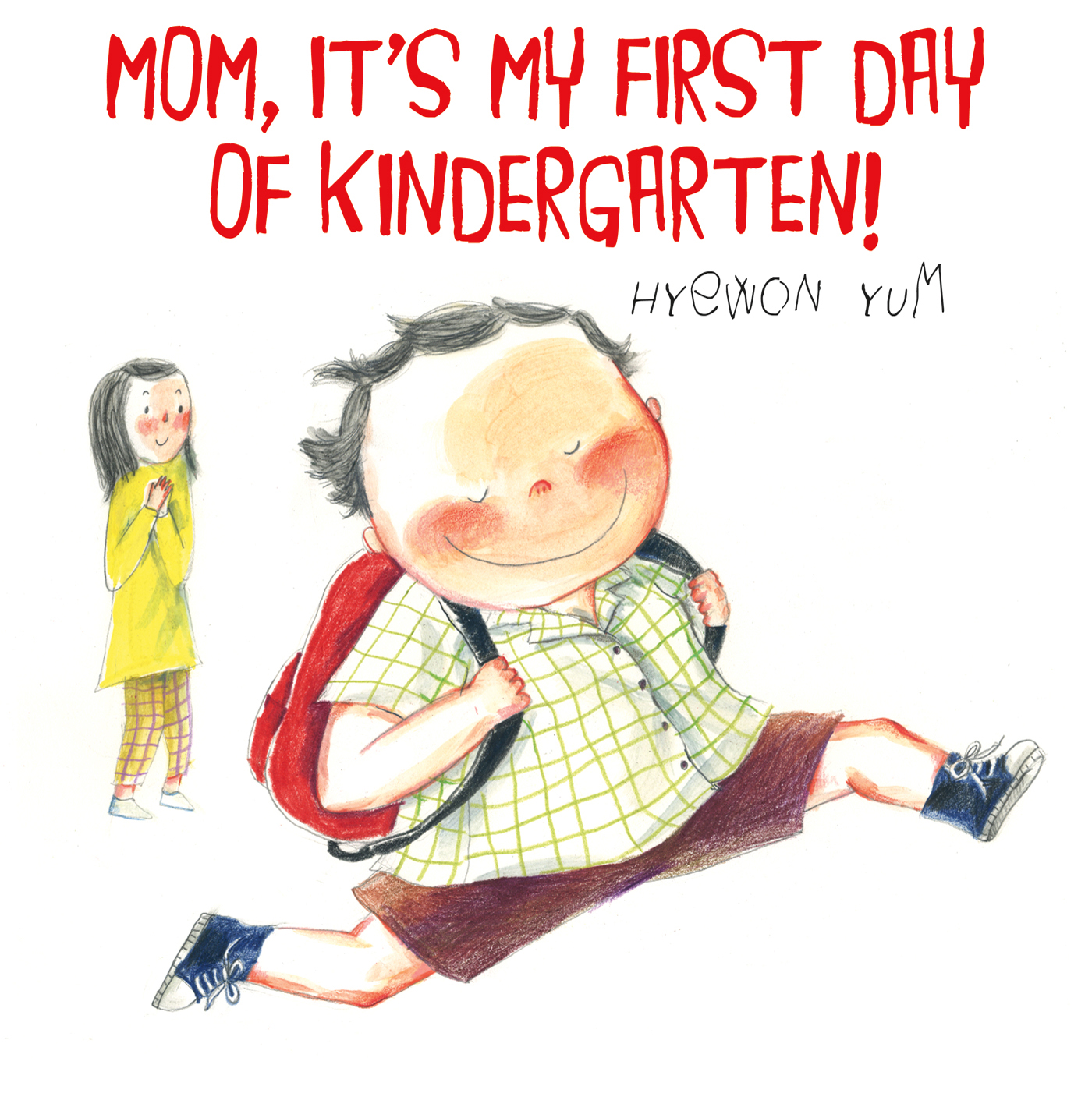 Viewing Mountains: Mom, It's My First Day of Kindergarten!