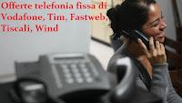 Tariffe telefoniche per la linea fissa di casa: confronto migliori offerte