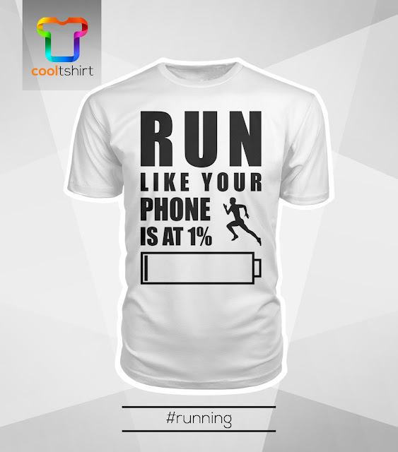i want this shirt, i need this shirt, i love this shirt,  Run like your phone is at 1% battery cool limited edition tshirt