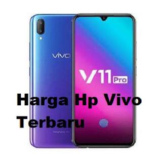 Seperti yang telah kita ketahui bersama Harga Hp Vivo Terbaru Maret 2019 [Update]