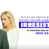 'Irresistible' is balanced between funny and dry