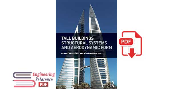 Tall Buildings: Structural Systems and Aerodynamic Form 1st Edition