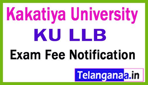Kakatiya University LLB  Exam Fee Notification