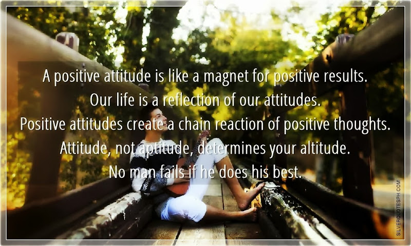 A Positive Attitude Is Like A Magnet For Positive Results, Picture Quotes, Love Quotes, Sad Quotes, Sweet Quotes, Birthday Quotes, Friendship Quotes, Inspirational Quotes, Tagalog Quotes