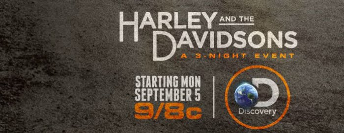 Harley and The Davidsons Discovery Channel