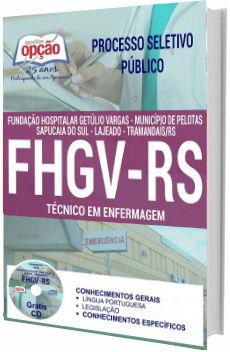 Apostila Concurso FHGV-RS 2018 Técnico em Enfermagem