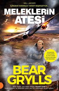 Bear Grylls - Meleklerin Atesi