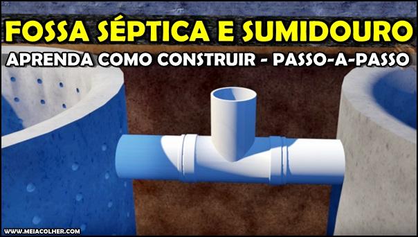 construção da fossa septica e sumidouro