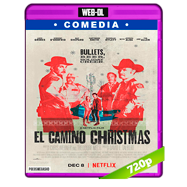 El Camino Christmas (2017) WEB-DL 720p Audio Dual Latino-Ingles