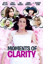 Watch Moments of Clarity Online Free 2016 Putlocker