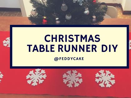 CHRISTMAS TABLE RUNNER DIY