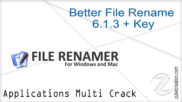 Better File Rename 6.1.3 + Key