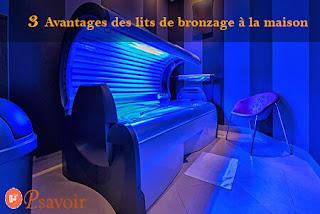 3 avantages des lits de bronzage à la maison (tunnel de bronzage)