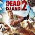 Dead Island 2 PC  Pre-Order (31st December 2019)