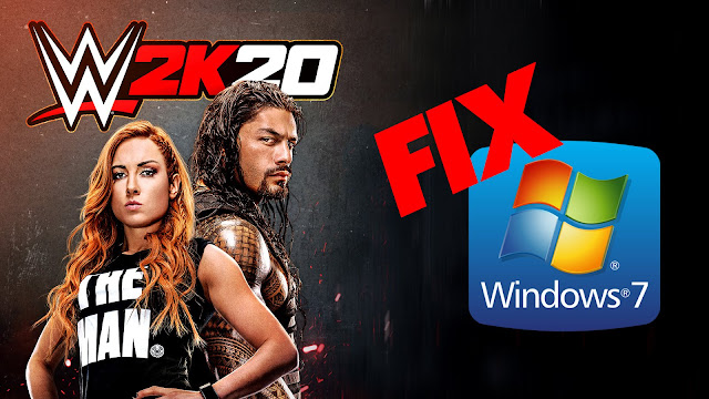 How to Fix WWE 2K20 Not Working on Windows 7 - GameFixNow