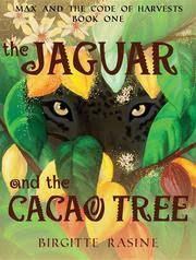 https://www.goodreads.com/book/show/29620178-the-jaguar-and-the-cacao-tree?ac=1&from_search=true