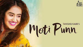 Moti Punn – Tanishq Kaur Video HD Download