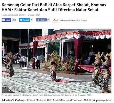 http://www.suara-islam.com/read/index/16648/Kemenag-Gelar-Tari-Bali-di-Atas-Karpet-Shalat--Komnas-HAM---Faktor-Kebetulan-Sulit-Diterima-Nalar-Sehat